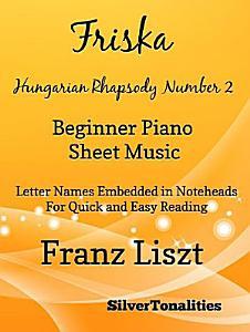 Friska Beginner Hungarian Rhapsody Number 2 Sheet Music PDF