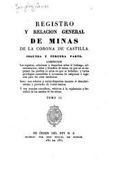 Registro y relación general de minas de la Corona de Castilla: Volumen 2