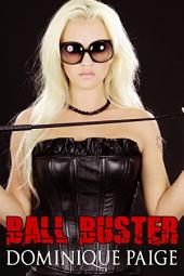 Ball Buster: A FemDom Story
