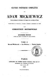 Oeuvres poétiques complètes de Adam Mickiewicz traduction du polonais, d'après l'édition posthume de 1858 par Christien Ostrowski: Konrad Wallenrod, Volume2