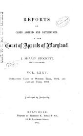 Maryland Reports: Cases Adjudged in the Court of Appeals of Maryland, Volume 75