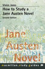 How to Study a Jane Austen Novel PDF
