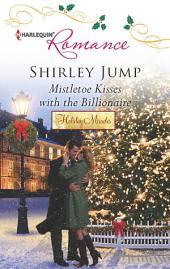 Mistletoe Kisses with the Billionaire