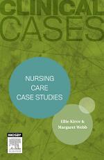 Clinical Cases: Nursing care case studies - Inkling