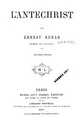 Histoire des origines du christianisme Ernest Renan: L'Antechrist. 4, Volume4