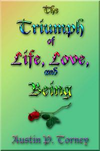 The Triumph of Life  Love  and Being PDF