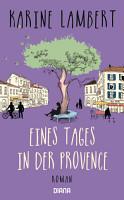 Eines Tages in der Provence PDF
