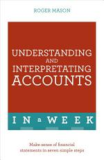 Understanding And Interpreting Accounts In A Week