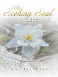 The Seeking Soul Book PDF