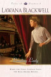 Leading Lady (Tales of London Book #3)