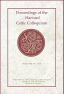 Proceedings of the Harvard Celtic Colloquium  39  2019 PDF