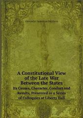A Constitutional View of the Late War Between the States: Volume 2
