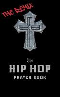 The Hip Hop Prayer Book PDF