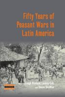 Fifty Years of Peasant Wars in Latin America PDF