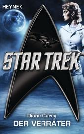 Star Trek: Der Verräter: Roman