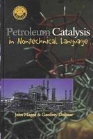Petroleum Catalysis in Nontechnical Language PDF