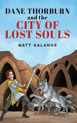 Dane Thorburn and The City of Lost Souls