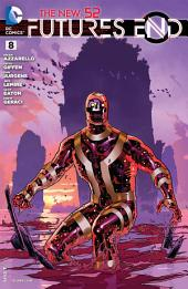 The New 52 : Futures End #8