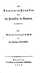 Die Bayern in Franken und die Franken in Bayern: Ein Parallelogram
