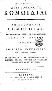 Aristophanous kōmōidiai: Greek text. 1794