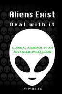 Aliens Exist - Deal With It