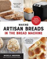 Making Artisan Breads in the Bread Machine PDF