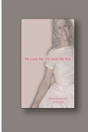 Download He Loves Me  He Loves Me Not Book