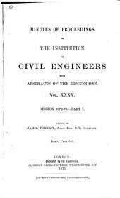 Minutes of Proceedings of the Institution of Civil Engineers: Volume 35