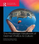 The Routledge Handbook of German Politics & Culture