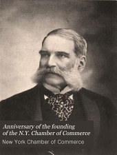 Anniversary of the Founding of the N.Y. Chamber of Commerce