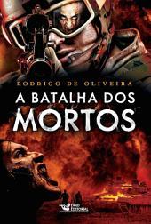 A batalha dos mortos