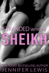 Desert Kings: Veronica: Stranded with the Sheikh