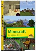 Der Spielebegleiter   Die Welt von Minecraft PDF