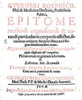 Epitome methodi cognoscendi et curandi particulares corporis affectus