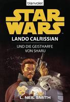 Star Wars  Lando Calrissian  Lando Calrissian und die Geistharfe von Sharu PDF