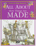 All about How Things Are Made PDF