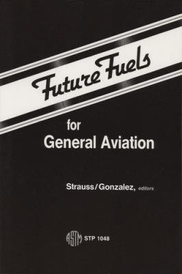Future Fuels for General Aviation