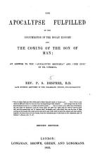 The Apocalypse Fulfilled  Or  An Answer to Apocalyptic Sketches by Dr  Cumming PDF