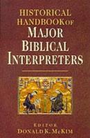 Historical Handbook of Major Biblical Interpreters PDF