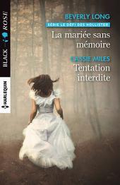 La mariée sans mémoire - Tentation interdite