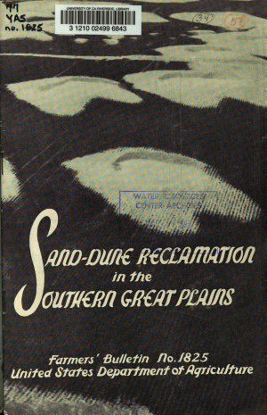 Sand dune Reclamation in the Southern Great Plains