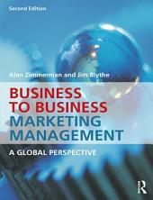 Business to Business Marketing Management: A Global Perspective, Edition 2
