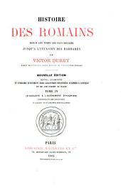 Histoire des romains depuis les temps les plus reculés jusqu'à l'invasion des barbares: Volume4