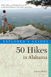 Explorer's Guide 50 Hikes in Alabama