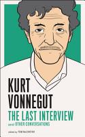 Kurt Vonnegut  The Last Interview PDF