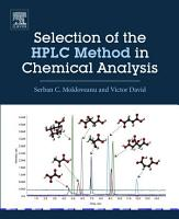 Selection of the HPLC Method in Chemical Analysis PDF