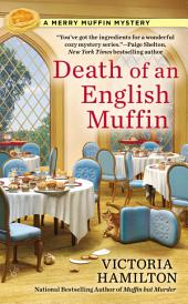 Death of an English Muffin: A Merry Muffin Mystery