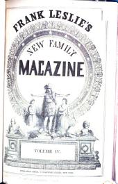 Frank Leslie's New Family Magazine: Volumes 4-5
