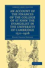 Account of the Finances of the College of St John the Evangelist in the University of Cambridge 1511-1926