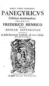 Panegyricus cels. Aransionensium principi Frederico Henrico post Bredam expugnatum
